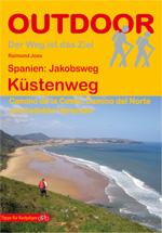 Raimund Joos: OutdoorHandbücher – Der Weg ist das Ziel (71) Spanien: Jakobsweg Küstenweg © 2015 by Conrad Stein Verlag ISBN: 978-3-86686-405-4
