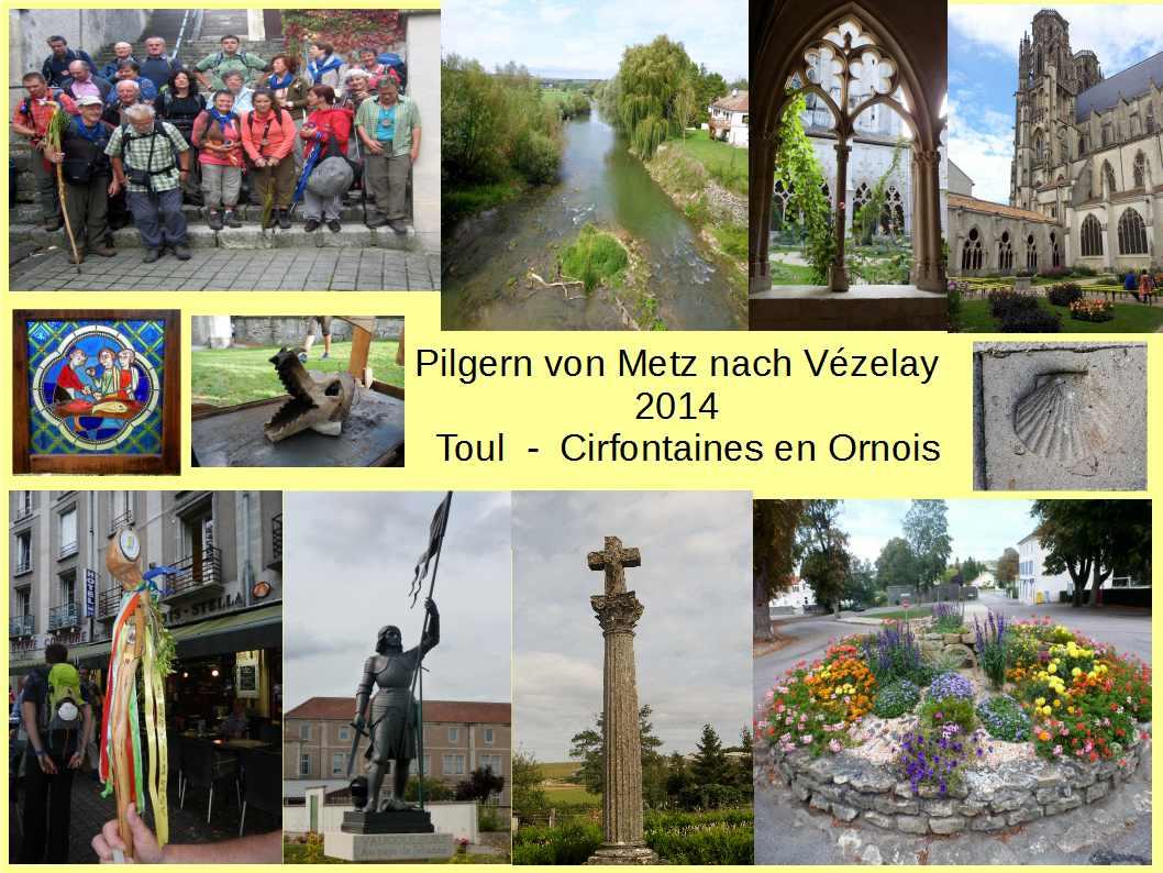 Pilgern Metz-Vézelay2014